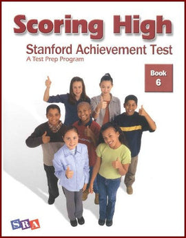 Scoring High on the Standard Achievement Test (SAT/10) Grade 6 Student Book