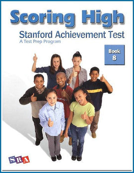 Scoring High on the Standard Achievement Test (SAT/10) Grade 8 Student Book