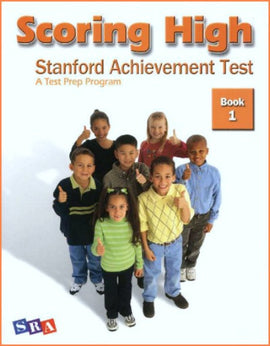Scoring High on the Standard Achievement Test (SAT/10) Grade 1 Student Book
