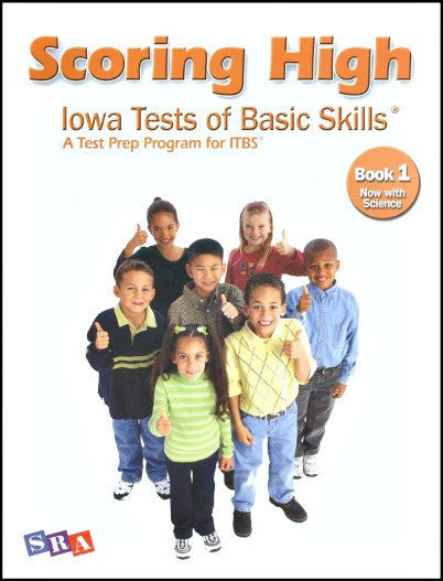 Scoring High on the Iowa Tests of Basic Skills (ITBS) Grade 1 Student Book