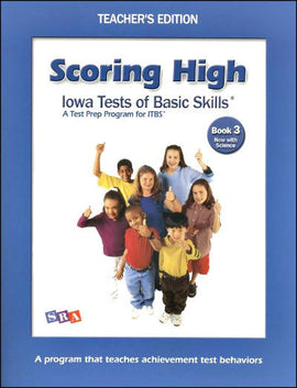 Scoring High on the Iowa Tests of Basic Skills (ITBS) Grade 3 Teacher's Edition