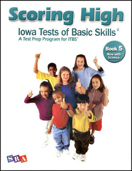 Scoring High on the Iowa Tests of Basic Skills (ITBS) Grade 5 Student Book