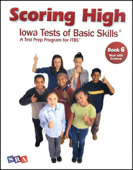 Scoring High on the Iowa Tests of Basic Skills (ITBS) Grade 6 Student Book