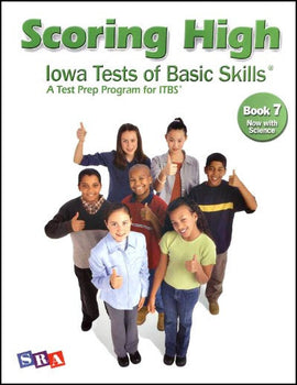 Scoring High on the Iowa Tests of Basic Skills (ITBS) Grade 7 Student Book