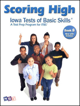 Scoring High on the Iowa Tests of Basic Skills (ITBS) Grade 8 Student Book