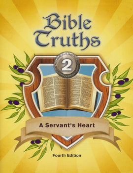 BJU Press Bible Truths 2: A Servant's Heart Student Worktext (4th ed.)
