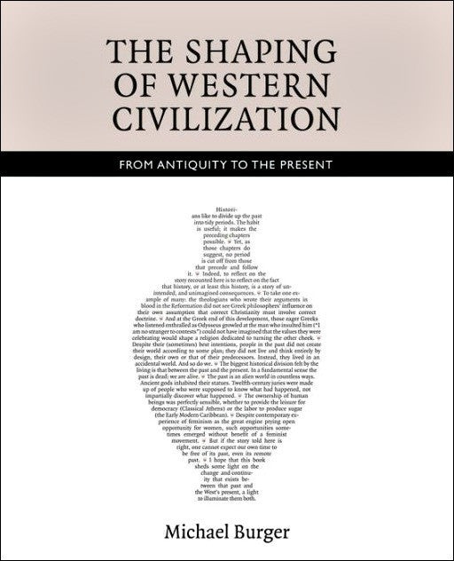 The Shaping of Western Civilization: From Antiquity to the Present (E,F) (USED)