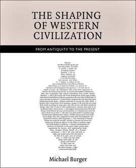 The Shaping of Western Civilization: From Antiquity to the Present (E,F)