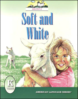 Soft & White Grade K Reader (American Language Series)