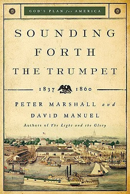 Sounding Forth The Trumpet, repackaged edition: 1837-1860