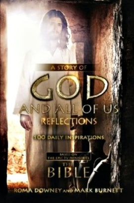 A Story of God and All of Us Reflections: 100 Daily Inspirations