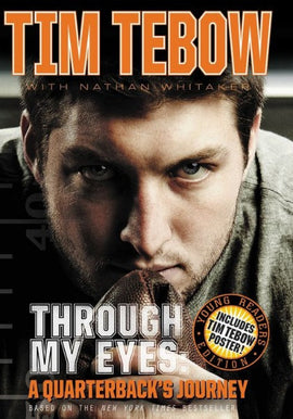 Through My Eyes: A Quarterback's Journey<br> Young Readers Edition