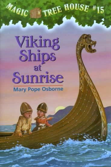 Viking Ships at Sunrise - Magic Tree House #15