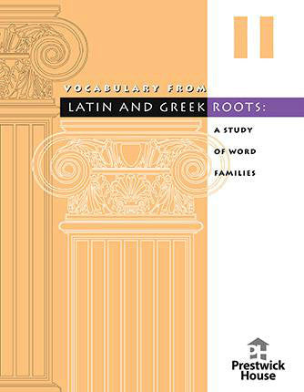 Vocabulary from Latin and Greek Roots - Book II (8th Grade)