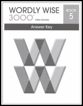 Wordly Wise 3000 Answer Key Grade 5, 3rd Edition