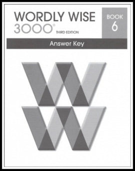 Wordly Wise 3000 Answer Key Grade 6, 3rd Edition