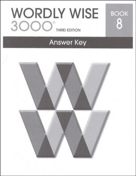 Wordly Wise 3000 Answer Key Grade 8, 3rd Edition