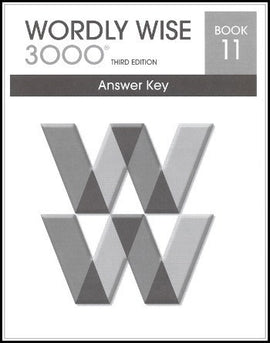 Wordly Wise 3000 Answer Key Grade 11, 3rd Edition