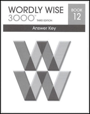 Wordly Wise 3000 Answer Key Grade 12, 3rd Edition