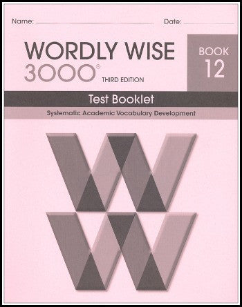 Wordly Wise 3000 Test Grade 12, 3rd Edition