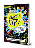 What's Up: Discovering the Gospel, Jesus, and Who You Really Are Student Guide