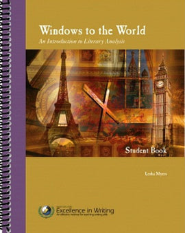 Windows to the World: An Introduction to Literary Analysis (Student Text only)