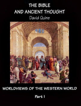 The Bible and Ancient Thought, Worldviews of the Western World, Year 1 (D)