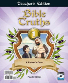 BJU Press Bible Truths 1 Teachers Edition 4th Ed