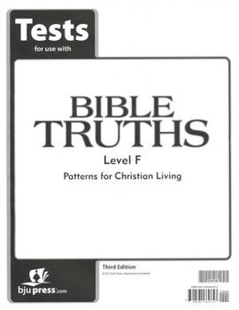 BJU Press Bible Truths Level F Tests 3rd EDITION