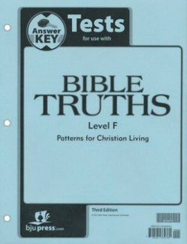 BJU Press Bible Truths Level F Tests Answer Key 3rd EDITION