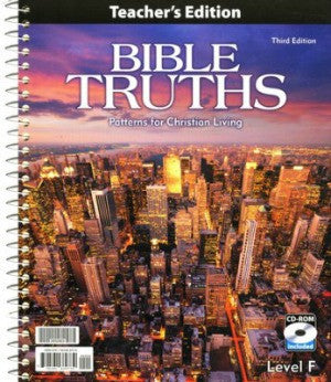BJU Press Bible Truths Level F Teachers Edition with CD 3rd Ed.
