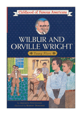 Wilbur and Orville Wright : Young Fliers