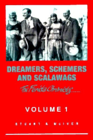 Dreamers Schemers and Scalawags The Florida Chronicles vol 1