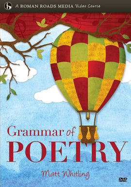 Grammar of Poetry: Imitation In Writing DVD Course