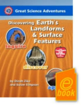 Great Science Adventures: Discovering Earth's Landforms and Surface Features E-Book