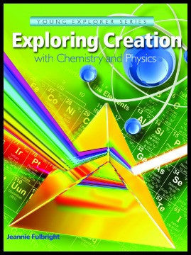Exploring Creation with Chemistry and Physics Text
