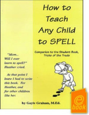 How To Teach Any Child To Spell E-Book