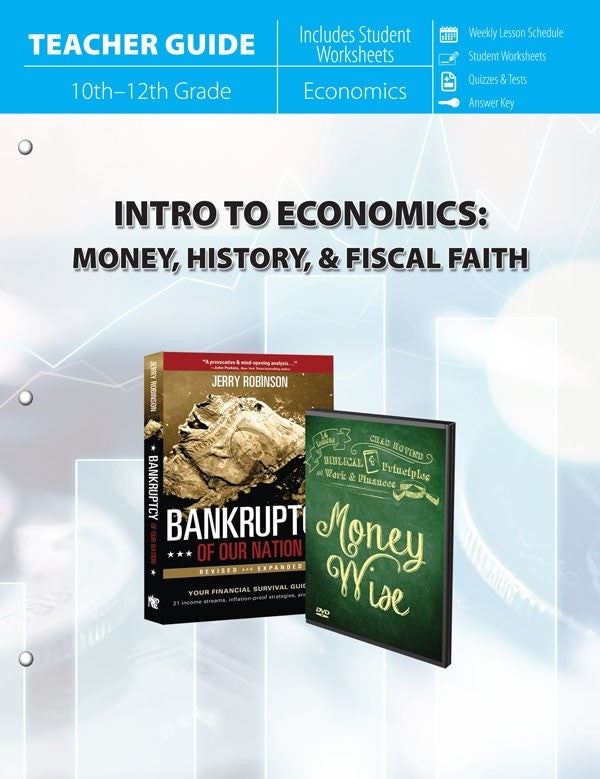 Intro to Economics : Money, History & Fiscal Faith (Teacher Guide)