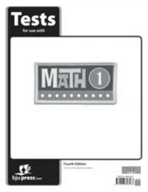 BJU Press Math 1 Test Packet 4th Edition