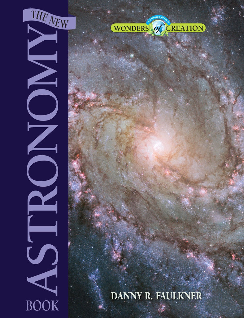 Wonders of Creation:  The New Astronomy Book