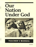 Our Nation Under God Teachers Manual