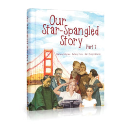 Our Star-Spangled Story Part 2