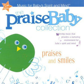 Praises and Smiles CD Praise Baby Series