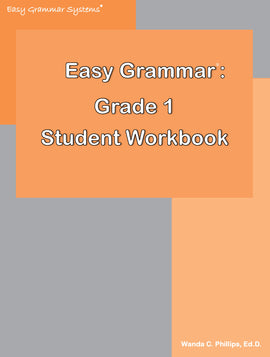 Easy Grammar Grade 1 Workbook