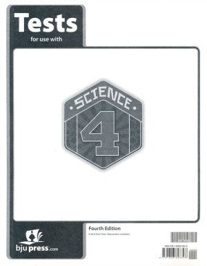 BJU Press Science 4 Test (test only) 4ed