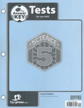 BJU Press Science 5  Tests Answer Key, 4th Edition