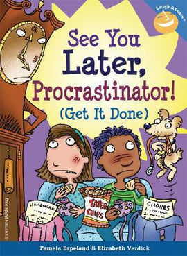 See You Later, Procrastinator! (Get it Done)<br> (Laugh and Learn Series)