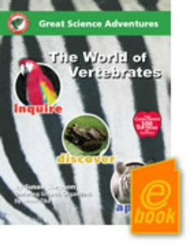 Great Science Adventures: The World of Vertebrates E-Book