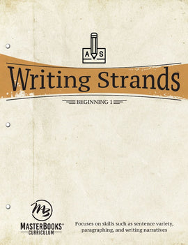 Writing Strands: Beginning 1 (Grade 5-8)