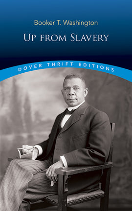 Up from Slavery - Dover Thrift Editions